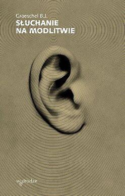 Słuchanie na modlitwie