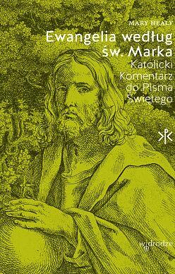 Ewangelia według św. Marka Katolicki komentarz