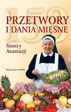 153 przetwory i dania mięsne Siostry Anastazji