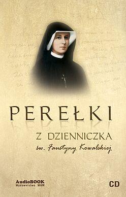 Perełki z Dzienniczka św. Faustyny Kowalskiej