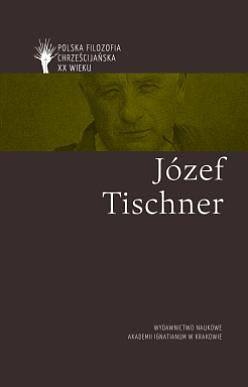 Józef Tischner / Polska filozofia chrześcijańska