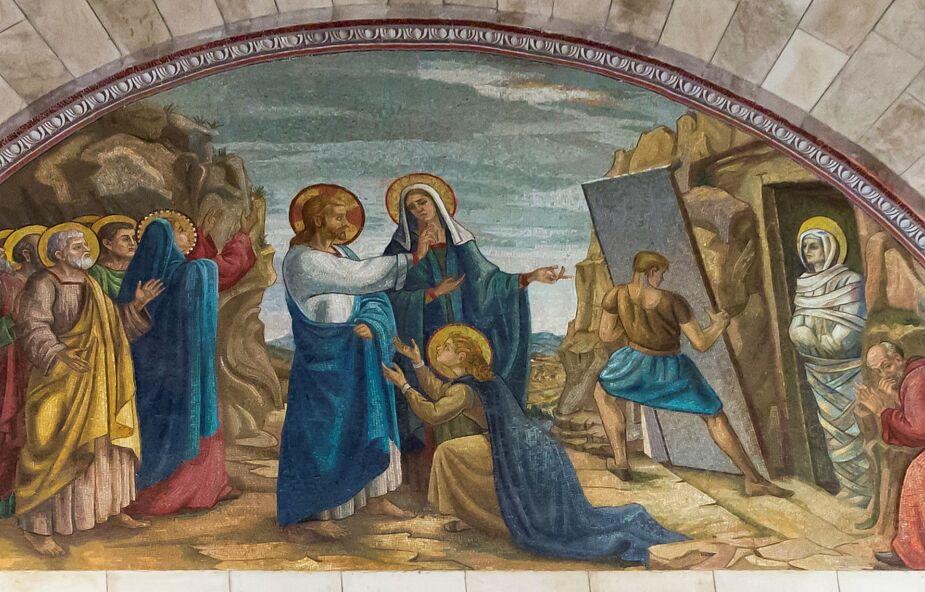 To Marta prosiła o wskrzeszenie brata i wyznała wiarę w zmartwychwstanie