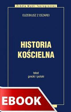 Historia kościelna Tekst grecki i polski