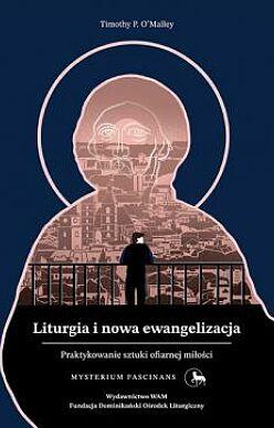 Liturgia i nowa ewangelizacja