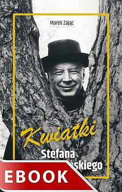 Kwiatki Stefana Wyszyńskiego